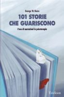 101 storie che guariscono - George W. Burns - Erickson